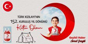 TÜRK KIZILAY'I 152 YAŞINDA